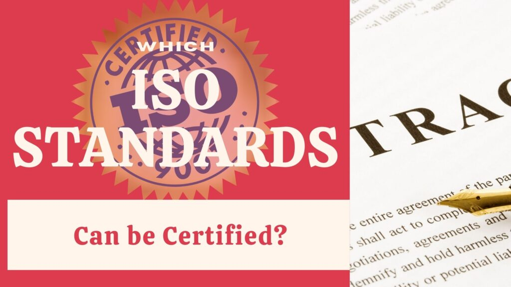 Which ISO Standards can be Certified
